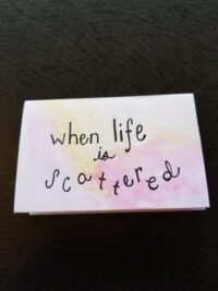 When Life Is Scattered